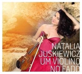 UM VIOLINO NO FADO NATALIA JUSKIEWICZ, CD