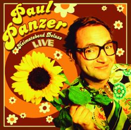HEIMATABEND DELUXE -LIVE- -24TR- PAUL PANZER, CD