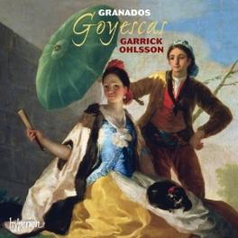GOYESCAS GARRICK OHLSSON E. GRANADOS, CD