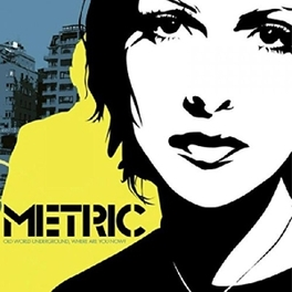 OLD WORLD UNDERGROUND,.. .. WHERE ARE YOU NOW? METRIC, CD