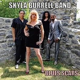 BLUES SCARS BURRELL, SKYLA -BAND-, CD