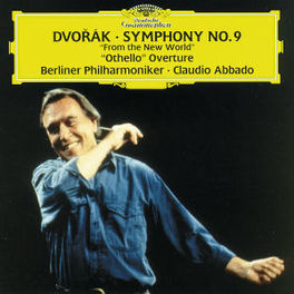 SYMPHONY NO.9/OTHELLO W/BERLINER PHILHARMONIKER, CLAUDIO ABBADO-CONDUCTS Audio CD, A. DVORAK, CD