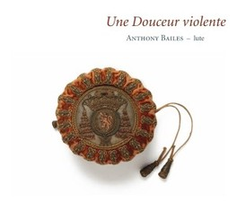 UNE DOUCEUR VIOLENTE ANTHONY BAILES, CD
