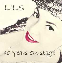 40 YEARS ON STAGE LILS, CD