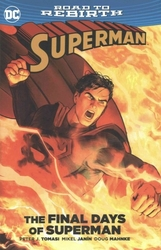 Superman The Final Days Of...