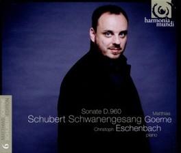 SCHWANENGESANG/SONATE D96 GOERNE/ESCHENBACH F. SCHUBERT, CD
