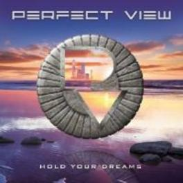 HOLD YOUR DREAMS PERFECT VIEW, CD