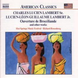 OVERTURE DE BROCELIANDE C. LAMBERT, CD