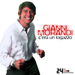 C'ERA UN RAGAZZO 24 BEST HITS, DIGITALLY REMASTERED Audio CD, GIANNI MORANDI, CD