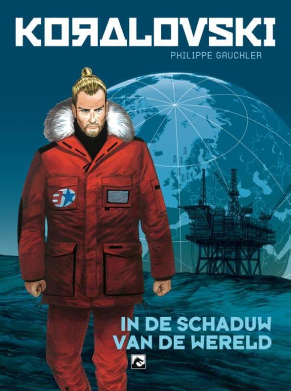 KORALOVSKI 02. IN DE SCHADUW VAN DE WERELD 2/3 KORALOVSKI, Philipe Gauckler, Paperback