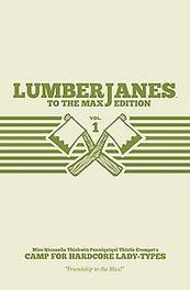 Lumberjanes To the Max Edition, Vol. 1, Grace Ellis, Hardcover