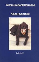 Klaas kwam niet. BBLiterair, Willem Frederik Hermans, Paperback