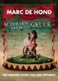 Marc De Hond Scherven Brengen Geluk