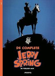 JERRY SPRING COMPLEET HC01. DE VERLATEN MIJN JERRY SPRING COMPLEET, Jijé, Hardcover