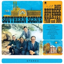 SOUTHERN SCENE -HQ- 180GR. BRUBECK, DAVE -QUARTET-, LP