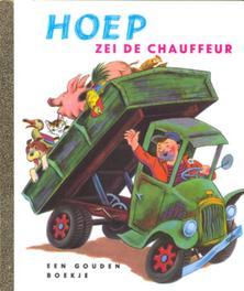Hoep zei de chauffeur GOUDEN BOEKJES SERIE Gouden Boekje, KINDERBOEKEN, Hardcover