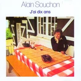 J'AI DIX ANS Audio CD, ALAIN SOUCHON, CD