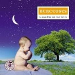 BERCEUSES 'LE BIEN-ETRE DES TOUT PETITS' Audio CD, V/A, CD