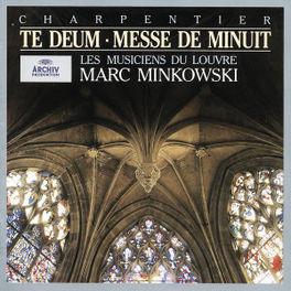 TE DEUM/MESSE DE MINUIT LES MUSICIENS DU LOUVRE/MARC MINKOWSKI Audio CD, M.A. CHARPENTIER, CD