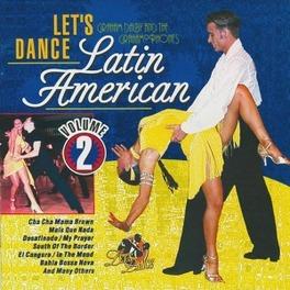 LATIN AMERICA 2 INCL. BOSSA NOVA'S, TANGO'S & CHA CHA CHA'S Audio CD, GRAHAM DALBY, CD
