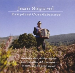 BRUYERES CORREZIENNES Audio CD, JEAN SEGUREL, CD