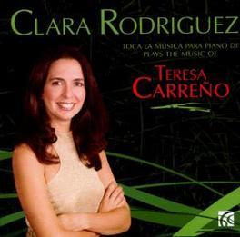 MUSICA PARA PIANO W/CLARA RODRIGUEZ Audio CD, T. CARRENO, CD