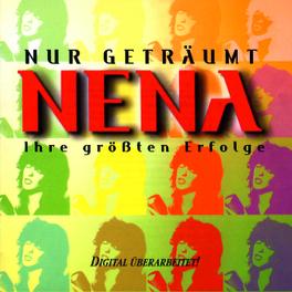 NUR GETRAEUMT-IHRE GROESS Audio CD, NENA, CD