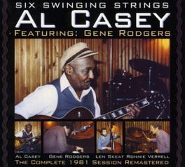 SIX SWINGING STRINGS FT. GENE RODGERS//1981 SESSION AL CASEY, CD