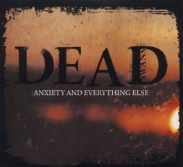 ANXIETY & EVERYTHING ELSE DEAD SWANS, CD