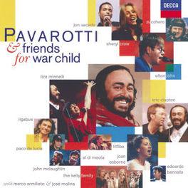 FOR WAR CHILD W/ERIC CLAPTON, ELTON JOHN, JOAN OSBORNE, JON SECADA Audio CD, PAVAROTTI & FRIENDS, CD