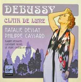 CLAIR DE LUNE NATALIE DESSAY C. DEBUSSY, CD