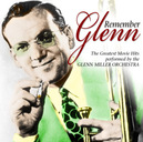 REMEMBER GLENN & HIS ORCHESTRA