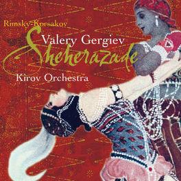SHEHERAZADE/STEPPES/CENTR KIROV ORCHESTRA/GERGIEV Audio CD, RIMSKY/BORODIN/BALAKIREV, CD