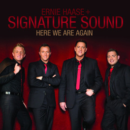 HERE WE ARE AGAIN WARM SOUTHERN GOSPEL SOUNDS HAASE, ERNIE & SIGNATURE, CD