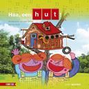Haa, een hut!
