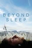 Beyond sleep, (DVD)