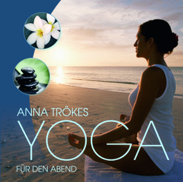 YOGA FUR DEN ABEND Audio CD, TROKES, ANNA, CD
