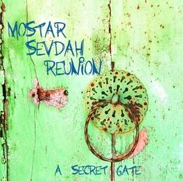 A SECRET GATE -DELUXE- MOSTAR SEVDAH REUNION, CD