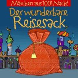 DER WUNDERBARE REISESACK MARCHEN AUS 1001 NACHT. CHILDREN, CD