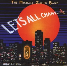 LET'S ALL CHANT ZAGER, MICHAEL -BAND-, CD