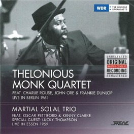 LIVE IN BERLIN 1961/.. .. LIVE IN ESSEN 1959/ MARTIAL SOLAL TRIO MONK, THELONIOUS -QUARTET, Vinyl LP