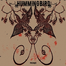 PRISONER HUMMINGBIRD, Vinyl LP