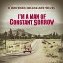 I'M A MAN OF CONSTANT......