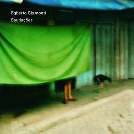 SAUDACOES Audio CD, EGBERTO GISMONTI, CD