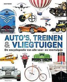 Auto's, treinen & vliegtuigen de encyclopedie van alle vaar- en voertuigen, Gifford, Clive, Hardcover
