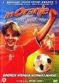 In oranje, (DVD)