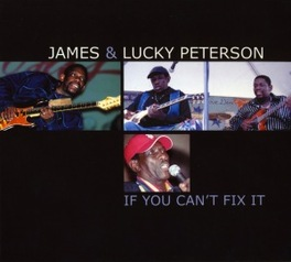 IF YOU CAN'T FIX IT PETERSON, JAMES & LUCKY, CD