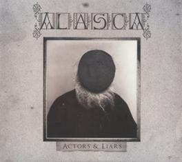 ACTORS & LIARS ALASCA, CD