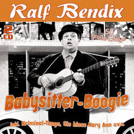 BABYSITTER BOOGIE 50 GROSSE ERFOLGE RALF BENDIX, CD