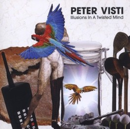 ILLUSIONS IN A TWISTED.. .. MIND PETER VISTI, CD